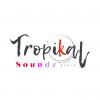 Tropikal Soundz